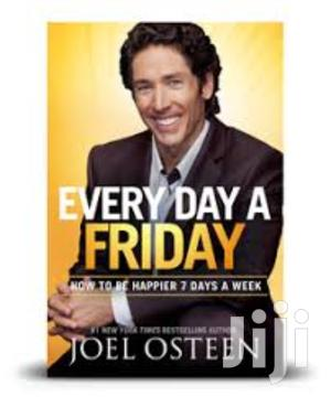 Every Day A Friday, By Joel Osteen | Books & Games for sale in Nairobi, Nairobi Central