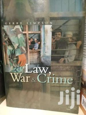 Law War And Crime -gerry Simpson   Books & Games for sale in Nairobi, Nairobi Central