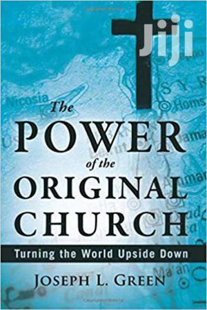 The Power Of The Original Church -joseph Green   Books & Games for sale in Nairobi, Nairobi Central