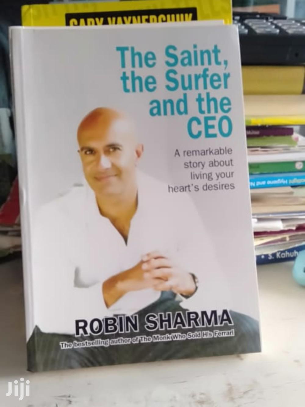 The Saint, the Surfer and the CEO - Robin Sharma