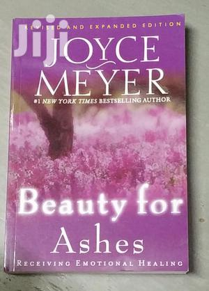 Beauty for Ashes by Joyce Meyer   Books & Games for sale in Nairobi, Nairobi Central