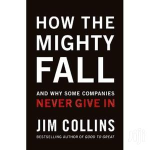 How the Mighty Fall - Jim Collins | Books & Games for sale in Nairobi, Nairobi Central