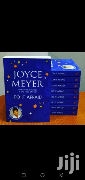 Do It Afraid: Embracing Courage in the Face - Joyce Meyer   Books & Games for sale in Nairobi, Nairobi Central
