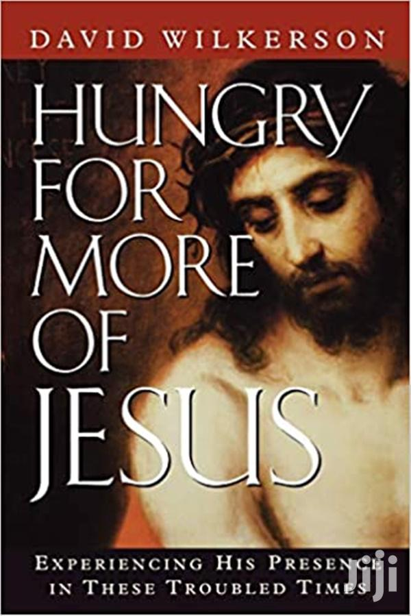 Hungry for More of Jesus-David Wilkerson
