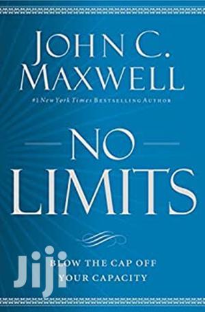 No Limits-  John C. Maxwell | Books & Games for sale in Nairobi, Nairobi Central