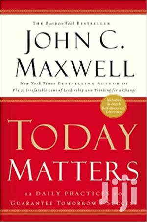 Today Matters-  John C. Maxwell | Books & Games for sale in Nairobi, Nairobi Central