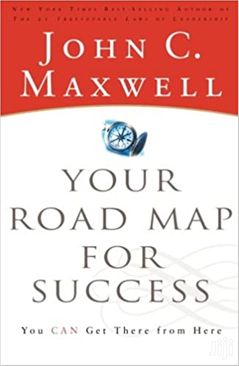 Your Road Map For Success- John Maxwell
