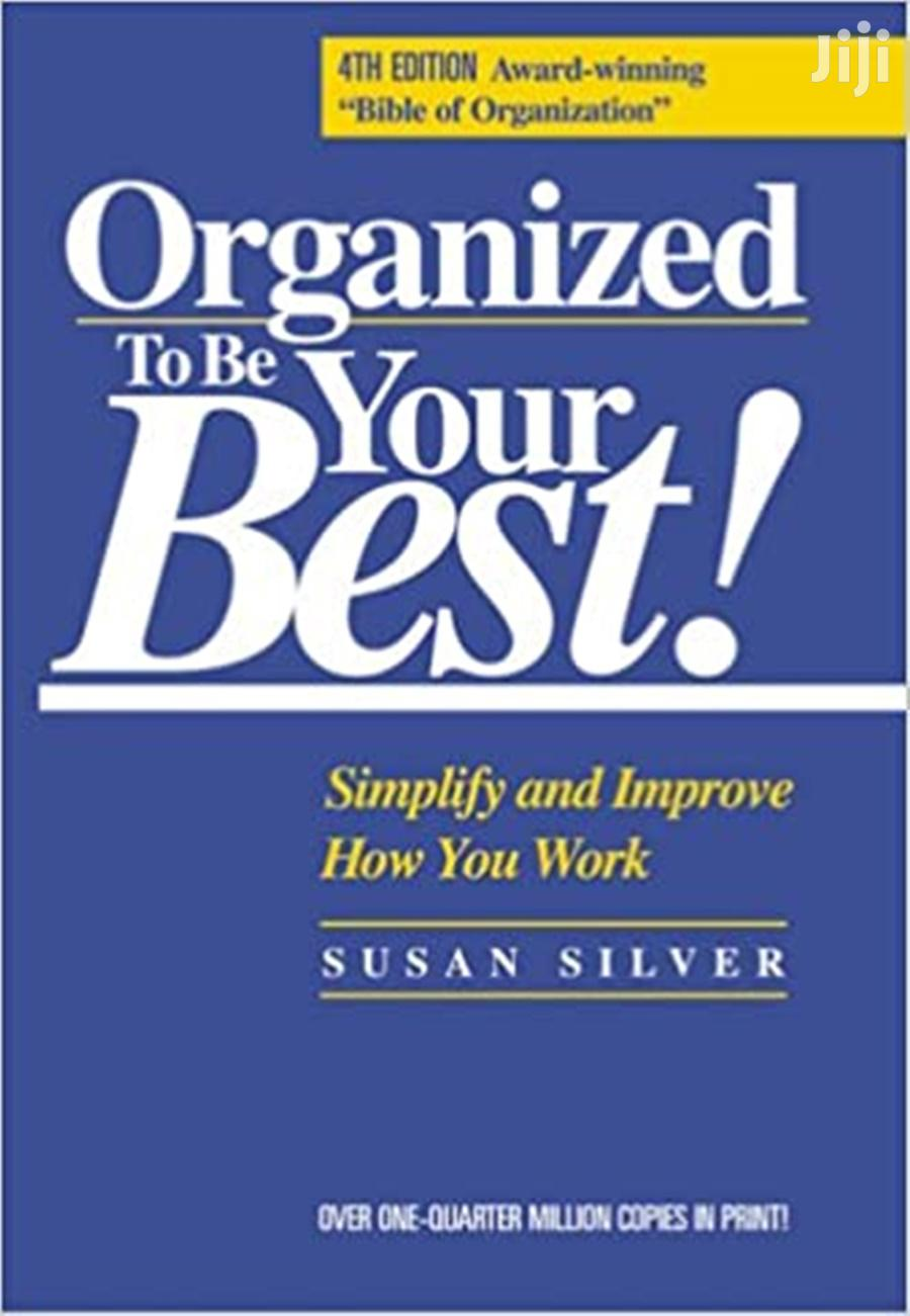 Organized to Be Your Best! Simplify and Improve-Susan Silver