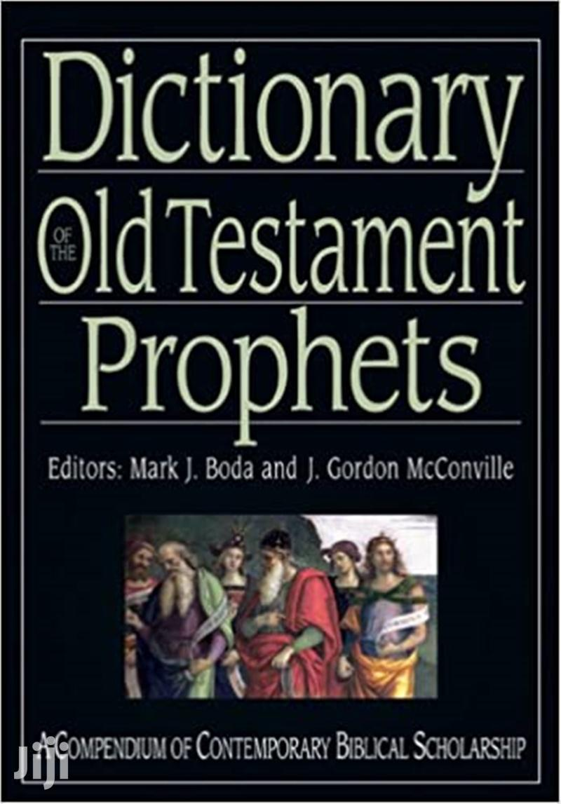 Dictionary of the Old Testament: Prophets- Mark J. Boda
