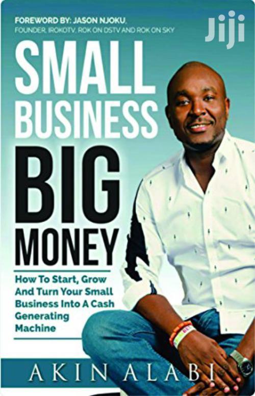 Small Business Big Money -Akin Alabi