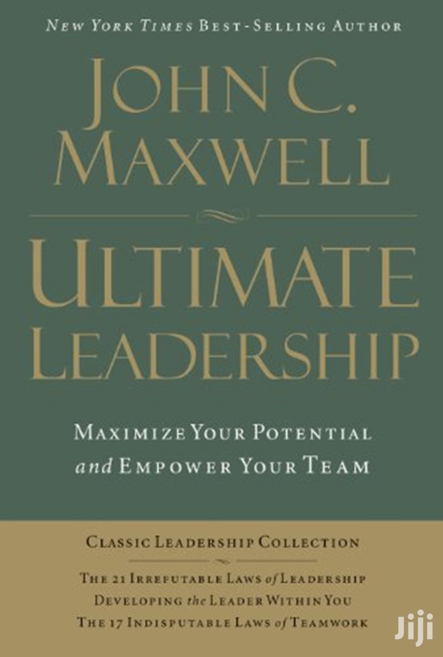 Ultimate Leadership- John Maxwell