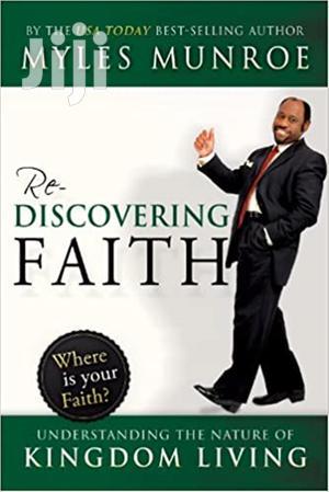 Rediscovering Faith-Myles Munroe | Books & Games for sale in Nairobi, Nairobi Central