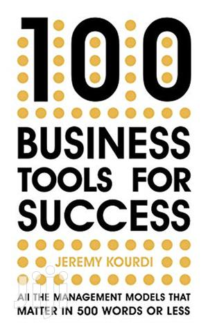 100 Business Tools for Success- Jeremy Kourdi | Books & Games for sale in Nairobi, Nairobi Central
