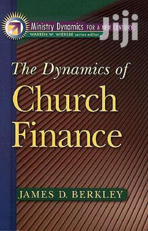 Dynamics of Church Finance-  James D. Berkley   Books & Games for sale in Nairobi, Nairobi Central