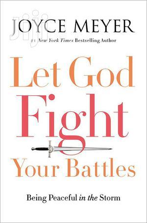 Let God Fight Your Battles- Joyce Meyer   Books & Games for sale in Nairobi, Nairobi Central