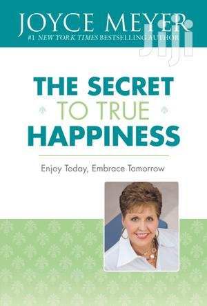 The Secret to True Happiness- Joyce Meyer   Books & Games for sale in Nairobi, Nairobi Central