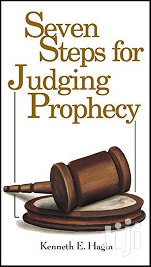 Seven Steps for Judging Prophecy-  Kenneth E. Hagin   Books & Games for sale in Nairobi, Nairobi South