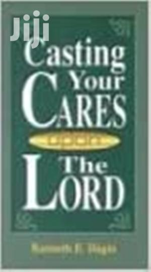 Casting Your Cares Upon Lord - Kenneth E Hagin   Books & Games for sale in Nairobi, Nairobi Central