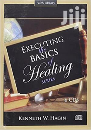Executing the Basics of Healing Series-Kenneth W Hagin   Books & Games for sale in Nairobi, Nairobi Central