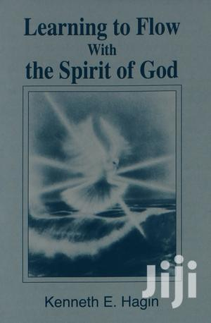 Learning to Flow With the Spirit of God-Kenneth E. Hagin   Books & Games for sale in Nairobi, Nairobi Central