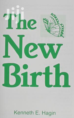The New Birth -  Kenneth E. Hagin   Books & Games for sale in Nairobi, Nairobi Central