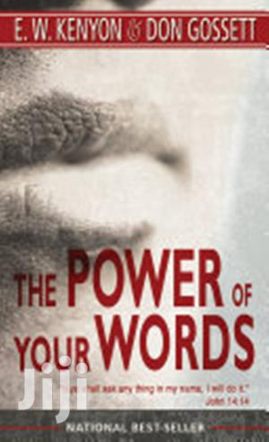 The Power of Your Words- E W Kenyon   Books & Games for sale in Nairobi, Nairobi Central