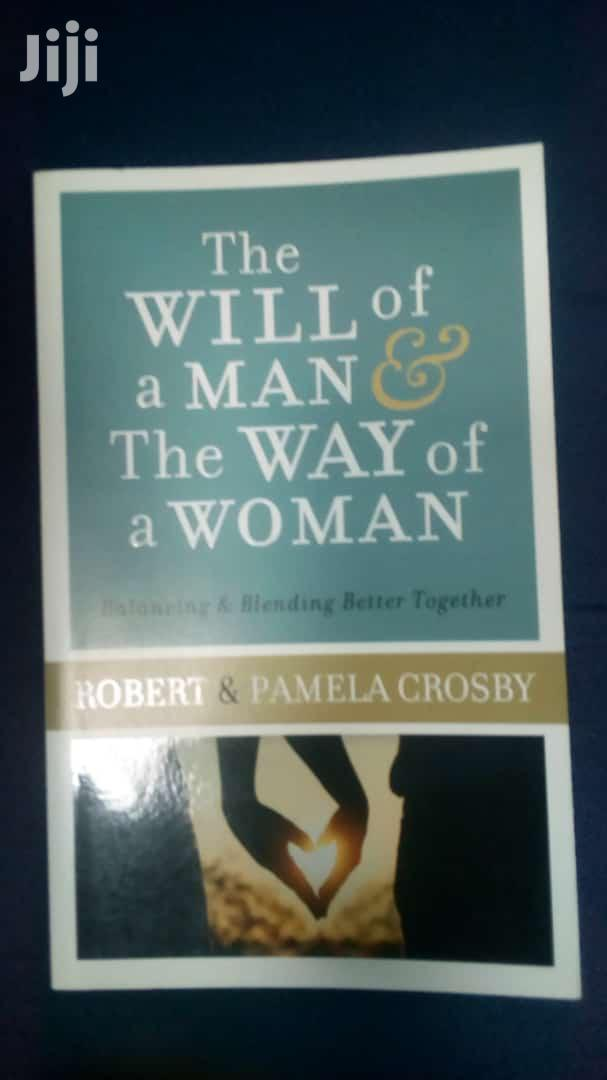 The Will of a Man the Way of a Woman-Robert Crosby and Pam