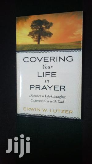 Covering Your Life in Prayer-  Erwin W. Lutzer | Books & Games for sale in Kwale, Chengoni/Samburu