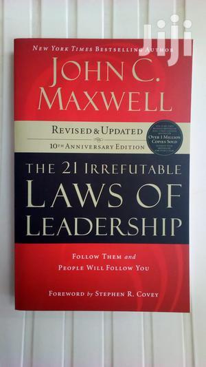 The 21 Irrefutable Laws of Leadership-John C. Maxwell | Books & Games for sale in Turkana, Kanamkemer