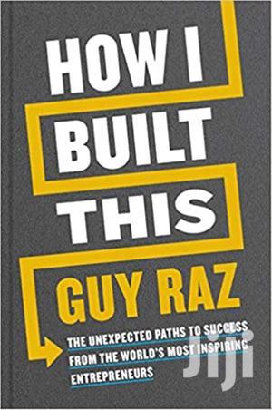 How I Built This-  Guy Raz   Books & Games for sale in Trans-Nzoia, Bidii