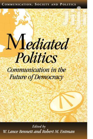 Mediated Politics -Ed. Bennett, W. Lance   Books & Games for sale in Kwale, Chengoni/Samburu