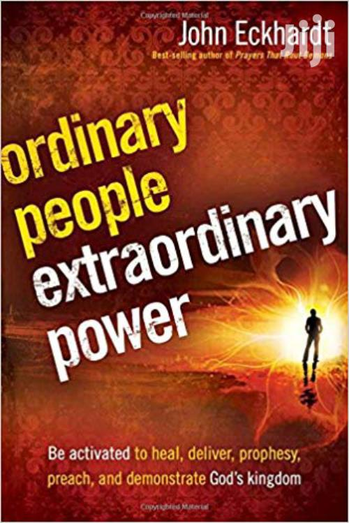 Ordinary People Extraordinary Power -John Eckhardt