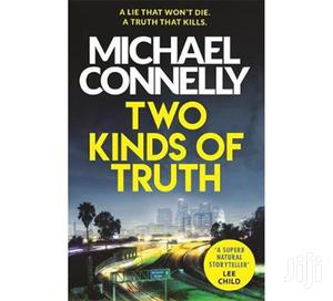 Two Kinds of Truth-Michael Connelly   Books & Games for sale in Kwale, Ukunda