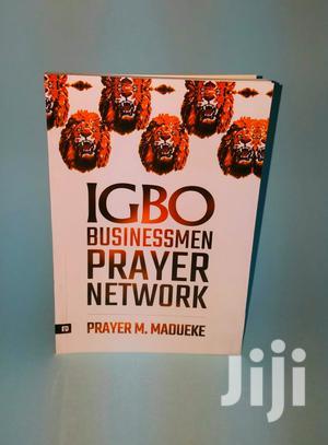 Igbo/Nigerian Traders Prayer Network- Prayer M Madueke | Books & Games for sale in Nyandarua, Magumu