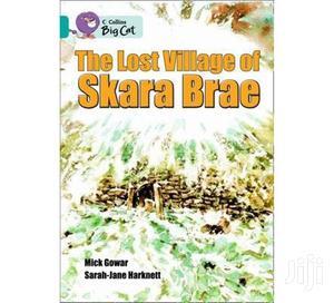 Big Cat the Lost Village of Skara Brae by Gower, Collins   Books & Games for sale in Nairobi, Karen