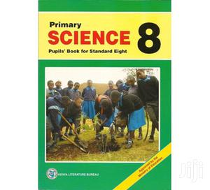 Primary Science Std 8 by Gichuki | Books & Games for sale in Nairobi, Embakasi