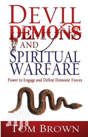 Devil, Demons, and Spiritual Warfare-Tom Brown   Books & Games for sale in Nakuru, Lanet