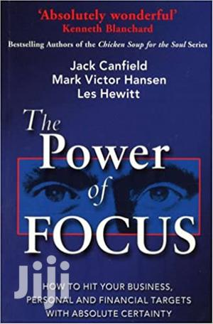 The Power of Focus-Jack Canfield   Books & Games for sale in Mombasa, Kisauni