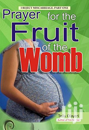 Prayer for Fruit of the Womb: Expecting Mothers -Dr. D. K. O | Books & Games for sale in Kiambu, Juja