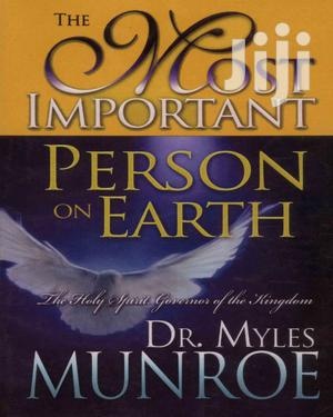 The Most Important Person on Earth-Myles Munroe | Books & Games for sale in Mombasa, Kisauni