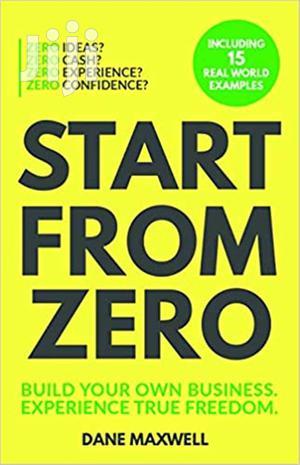 Start From Zero-Dane Maxwell | Books & Games for sale in Mombasa, Nyali