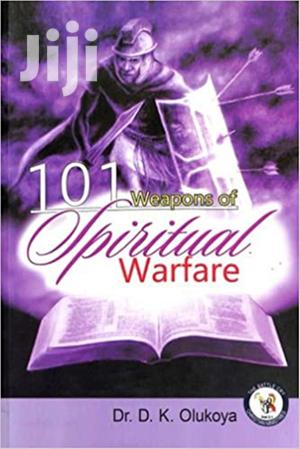 101 Weapons of Spiritual Warfare- Dr. D. K. Olukoya   Books & Games for sale in Kitui, Township