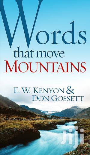 Words That Move Mountains- E. W. Kenyon   Books & Games for sale in Kiambu, Ndenderu