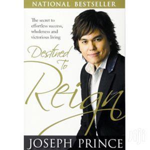 Destined to Reign - Joseph Prince. | Books & Games for sale in Mombasa, Kisauni