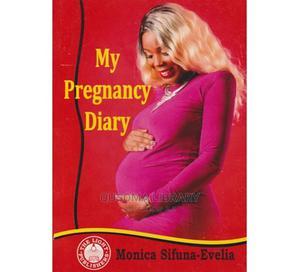 My Pregnancy Diary (Evelia) by Monica Sifuna-Evelia   Books & Games for sale in Kajiado, Kitengela