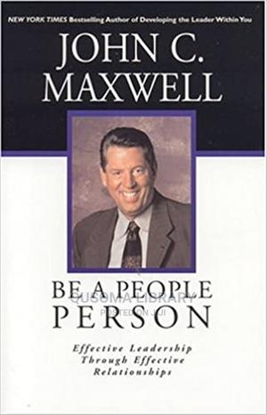 Be a People Person-  John C. Maxwell | Books & Games for sale in Kajiado, Kitengela