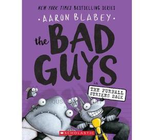 The Bad Guys in Furball Strikes Back-Aaron Blabey   Books & Games for sale in Kajiado, Kitengela