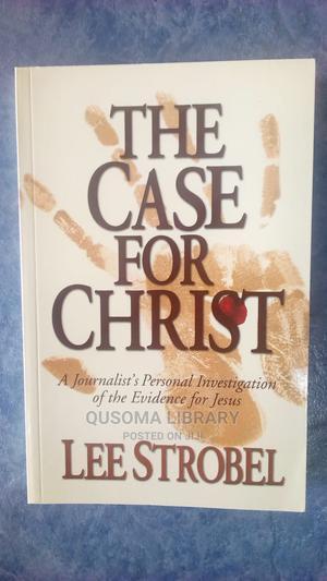 The Case for Christ- Lee Strobel   Books & Games for sale in Kajiado, Kitengela