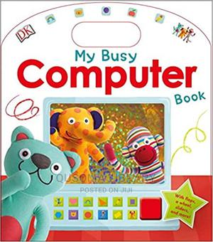 Dk-My Busy Computer Book by DK Children | Books & Games for sale in Kajiado, Kitengela