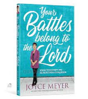 Your Battles Belong to the Lord-  Joyce Meyer   Books & Games for sale in Nairobi, Embakasi